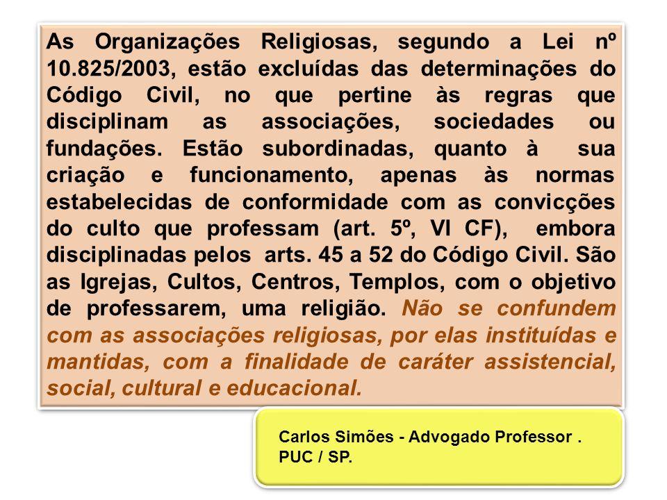 As Organizações Religiosas, segundo a Lei nº 10