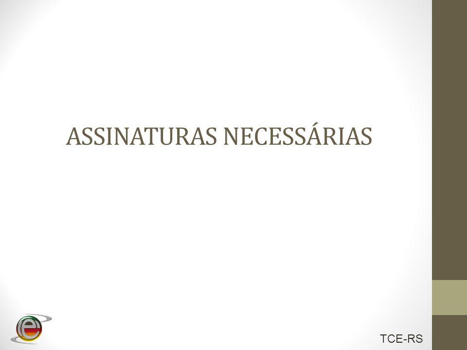 ASSINATURAS NECESSÁRIAS