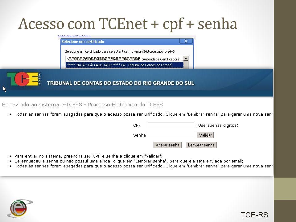 Acesso com TCEnet + cpf + senha
