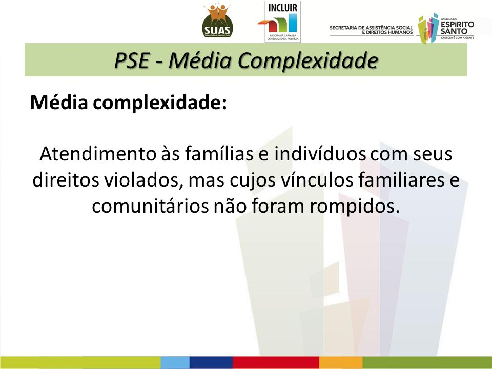 PSE - Média Complexidade
