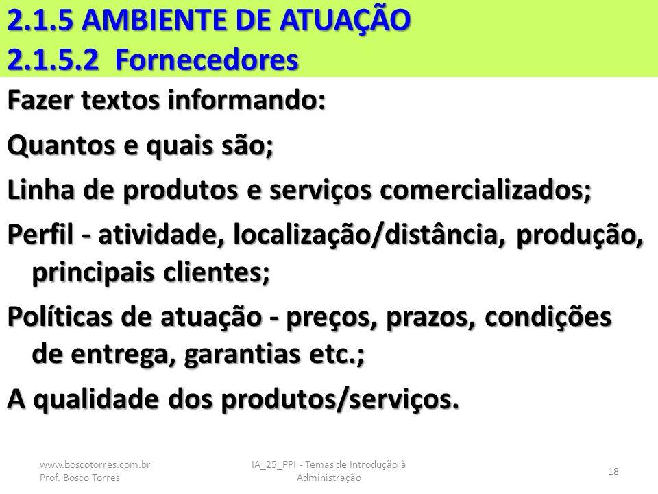 2.1.5 AMBIENTE DE ATUAÇÃO 2.1.5.2 Fornecedores