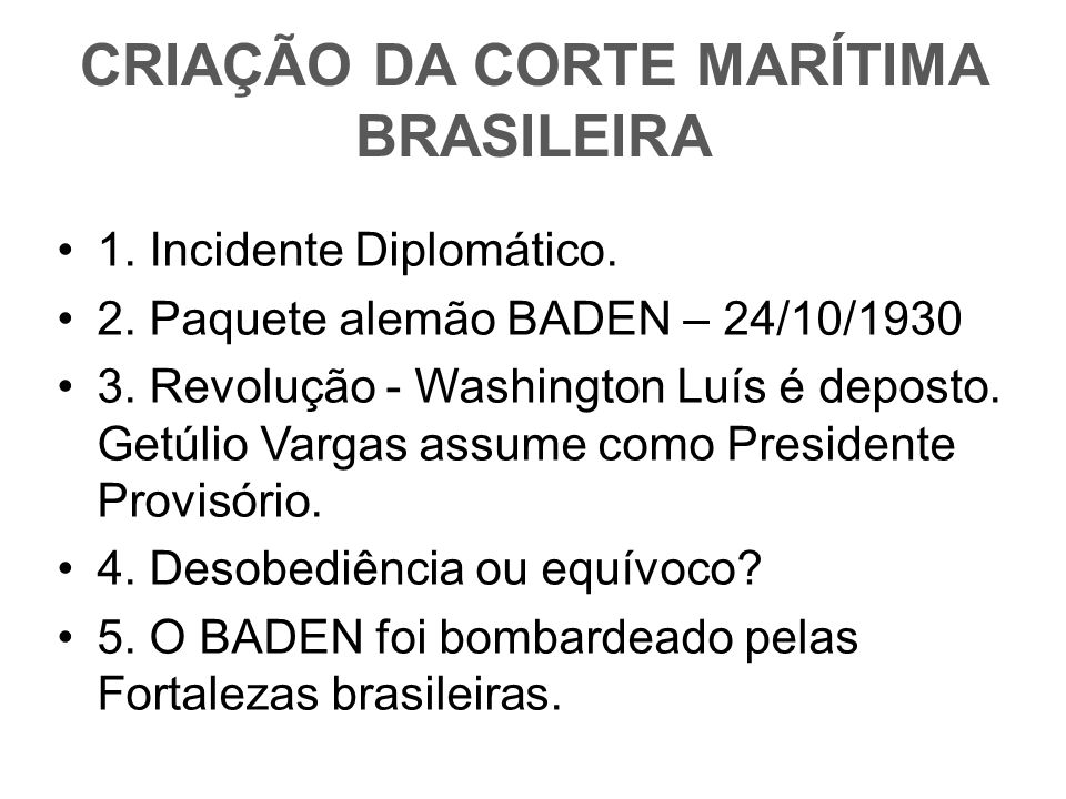 CRIAÇÃO DA CORTE MARÍTIMA BRASILEIRA