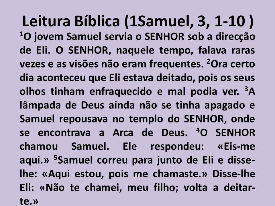 Leitura Bíblica (1Samuel, 3, 1-10 )