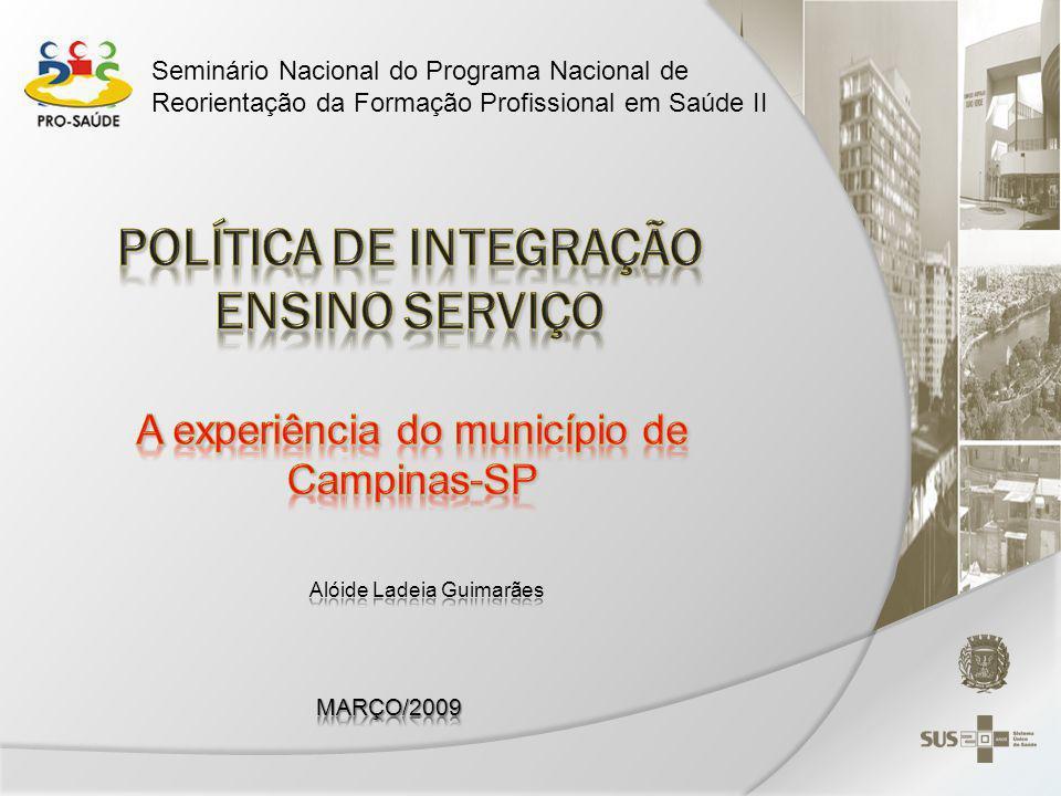 POLÍTICA DE INTEGRAÇÃO ENSINO SERVIÇO