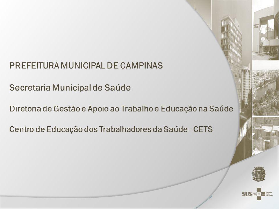 PREFEITURA MUNICIPAL DE CAMPINAS Secretaria Municipal de Saúde