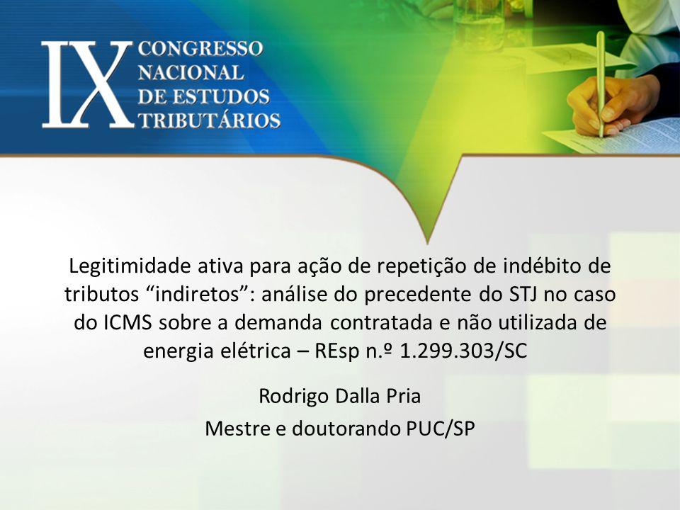 Rodrigo Dalla Pria Mestre e doutorando PUC/SP
