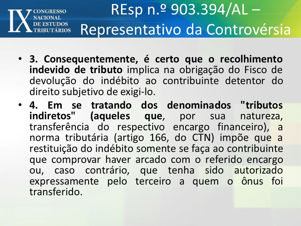 REsp n.º 903.394/AL – Representativo da Controvérsia