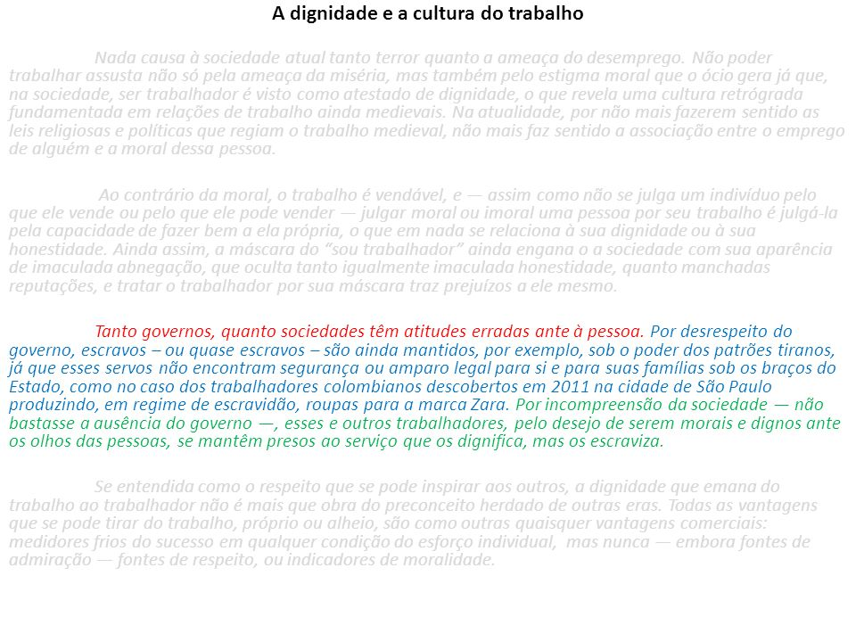 A dignidade e a cultura do trabalho