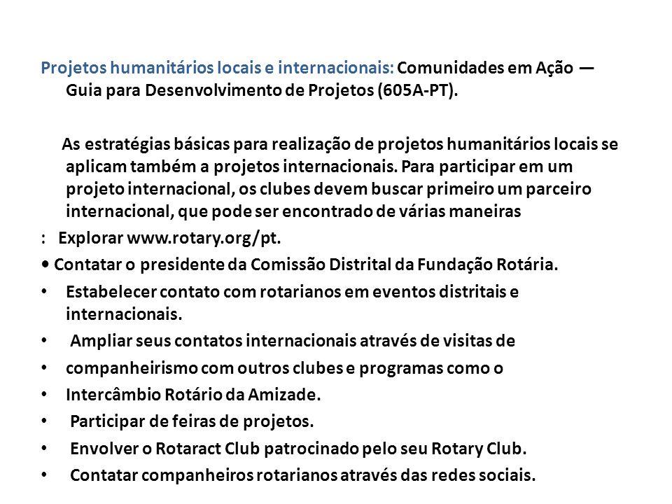 Projetos humanitários locais e internacionais: Comunidades em Ação — Guia para Desenvolvimento de Projetos (605A-PT).