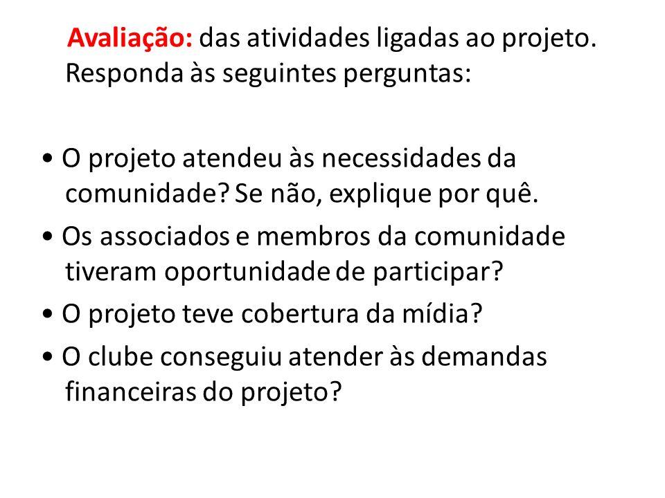 Avaliação: das atividades ligadas ao projeto