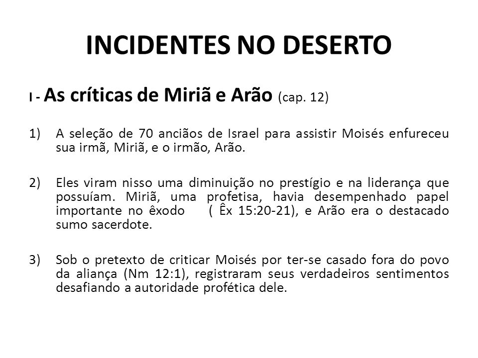 INCIDENTES NO DESERTO I - As críticas de Miriã e Arão (cap. 12)