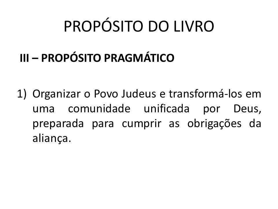 PROPÓSITO DO LIVRO III – PROPÓSITO PRAGMÁTICO