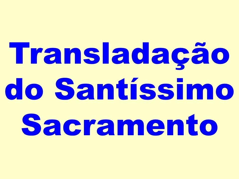 Transladação do Santíssimo Sacramento
