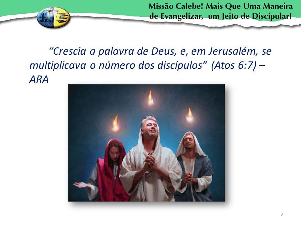 Crescia a palavra de Deus, e, em Jerusalém, se multiplicava o número dos discípulos (Atos 6:7) – ARA