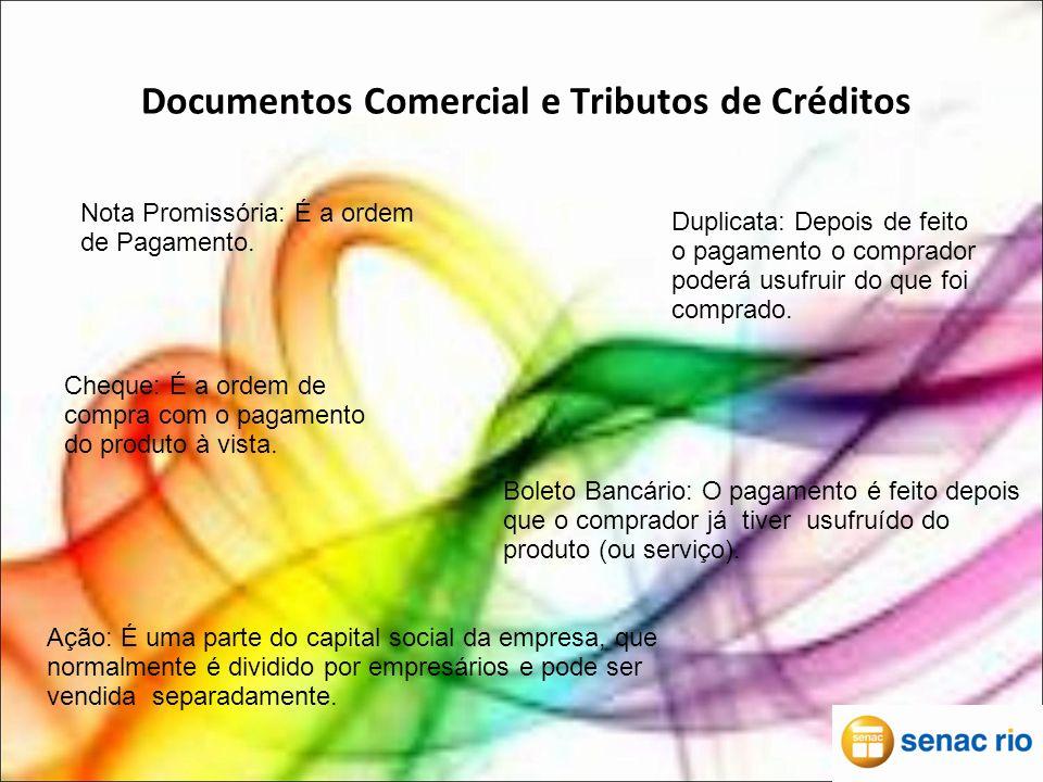Documentos Comercial e Tributos de Créditos