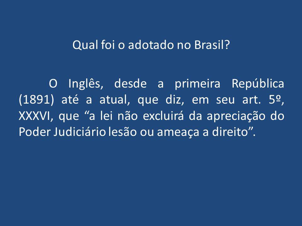 Qual foi o adotado no Brasil