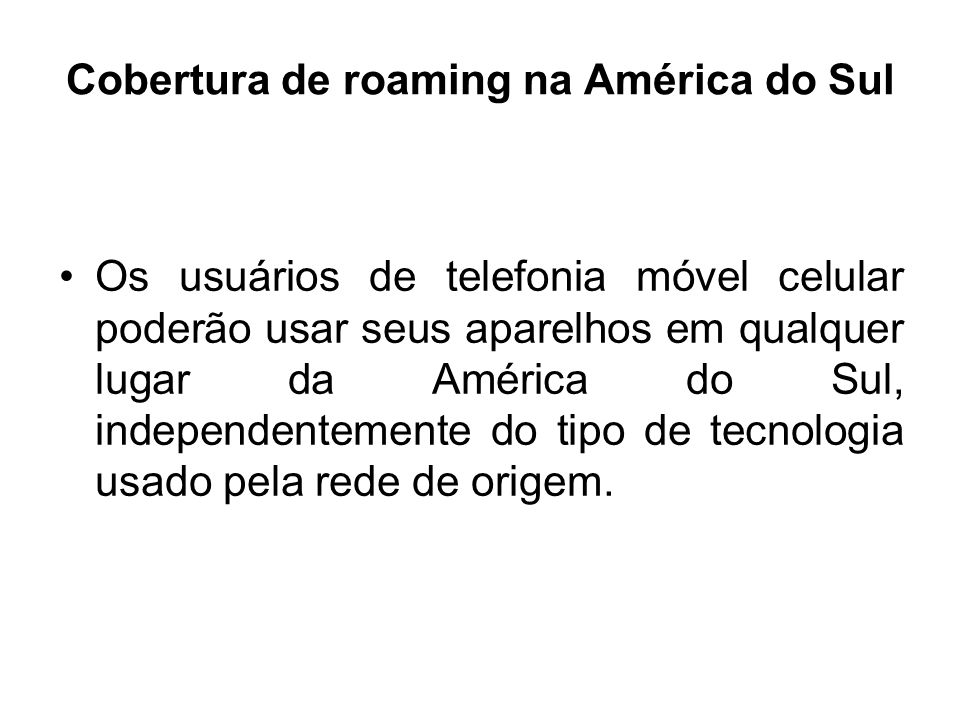 Cobertura de roaming na América do Sul