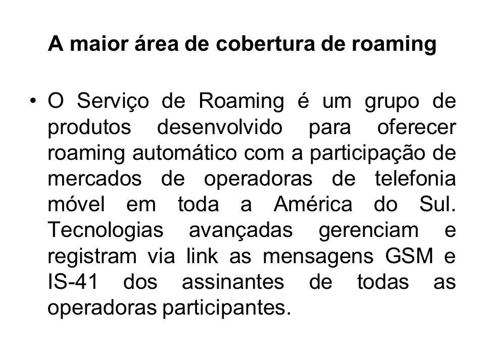 A maior área de cobertura de roaming