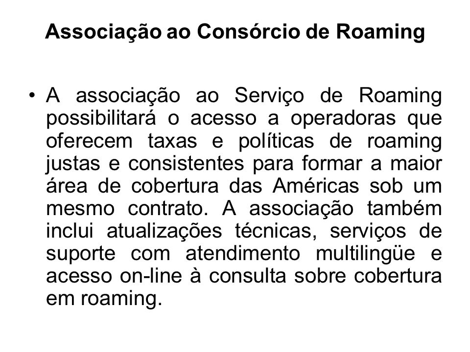 Associação ao Consórcio de Roaming