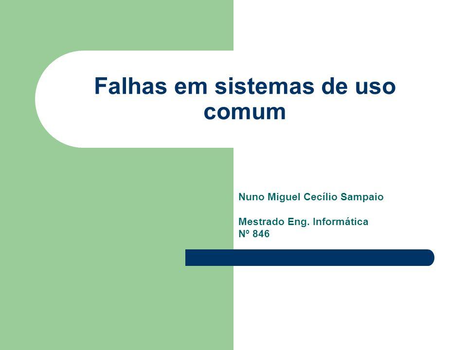 Falhas em sistemas de uso comum