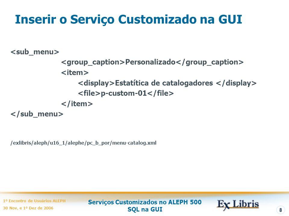 Inserir o Serviço Customizado na GUI