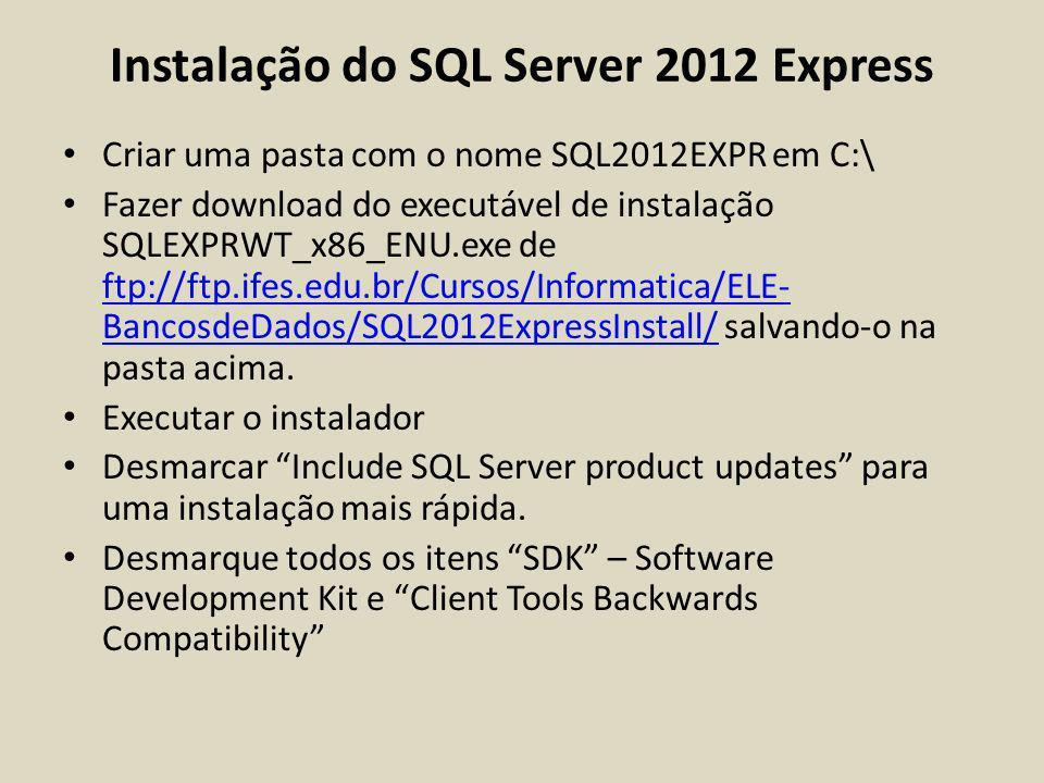 Instalação do SQL Server 2012 Express