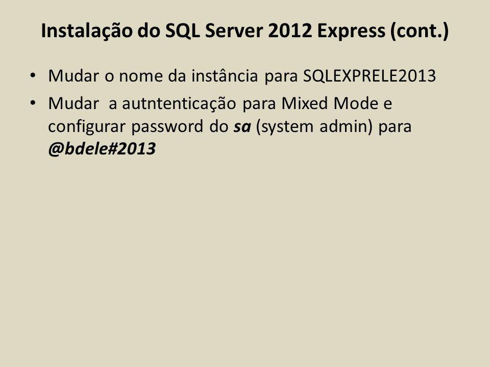 Instalação do SQL Server 2012 Express (cont.)