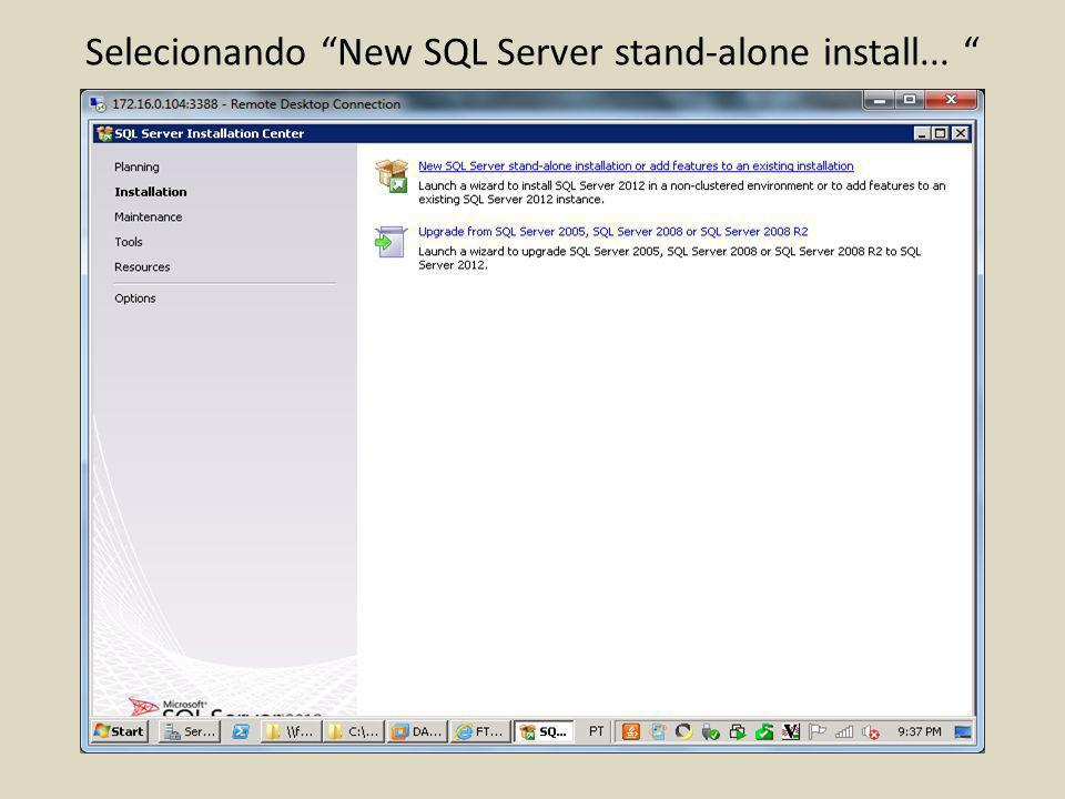 Selecionando New SQL Server stand-alone install...