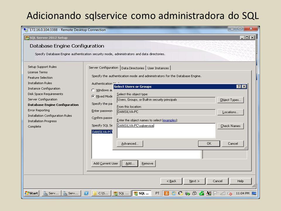 Adicionando sqlservice como administradora do SQL