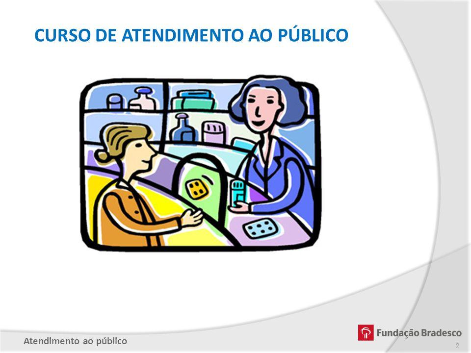CURSO DE ATENDIMENTO AO PÚBLICO