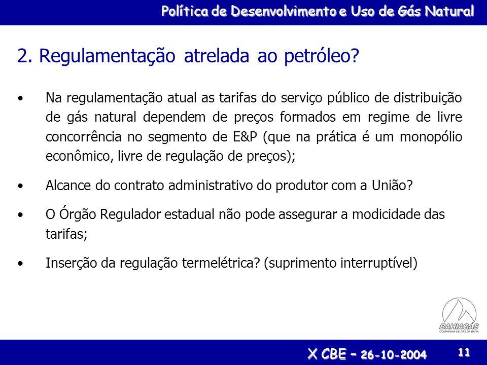 2. Regulamentação atrelada ao petróleo