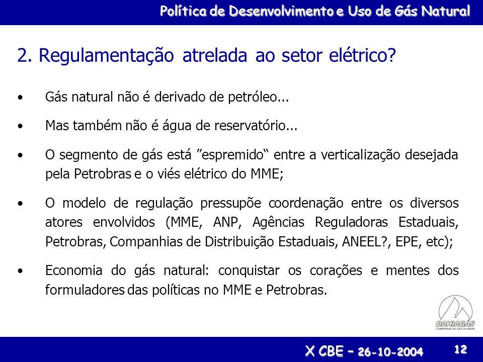 2. Regulamentação atrelada ao setor elétrico