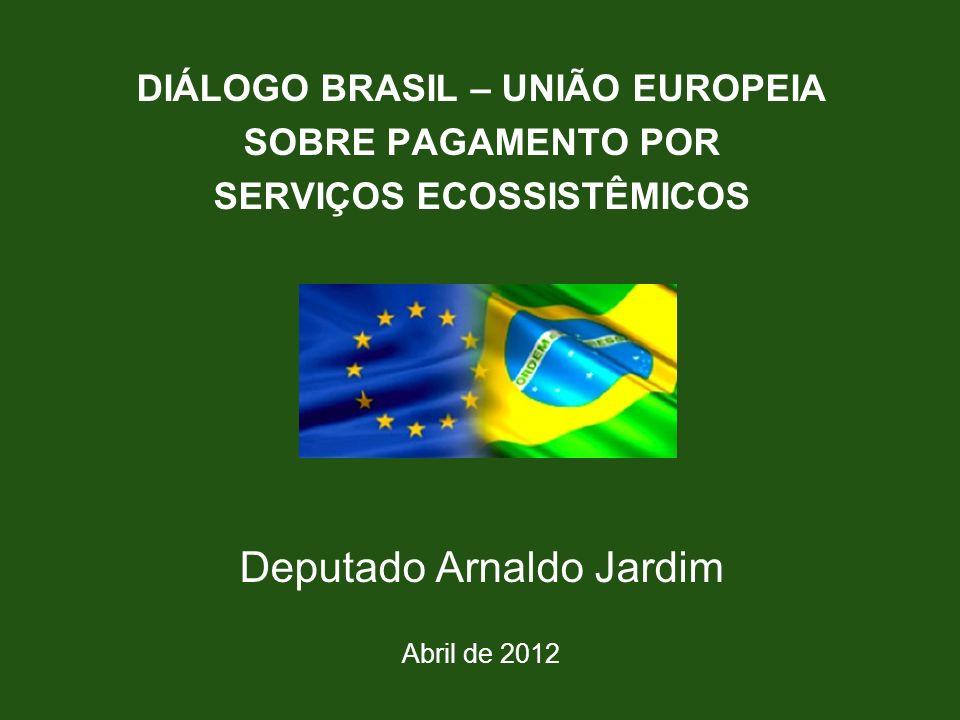 DIÁLOGO BRASIL – UNIÃO EUROPEIA SERVIÇOS ECOSSISTÊMICOS