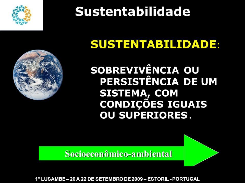 Sustentabilidade SUSTENTABILIDADE: