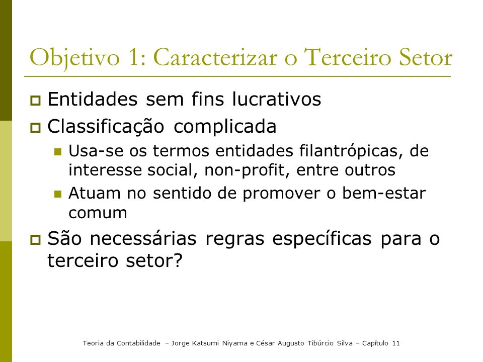 Objetivo 1: Caracterizar o Terceiro Setor