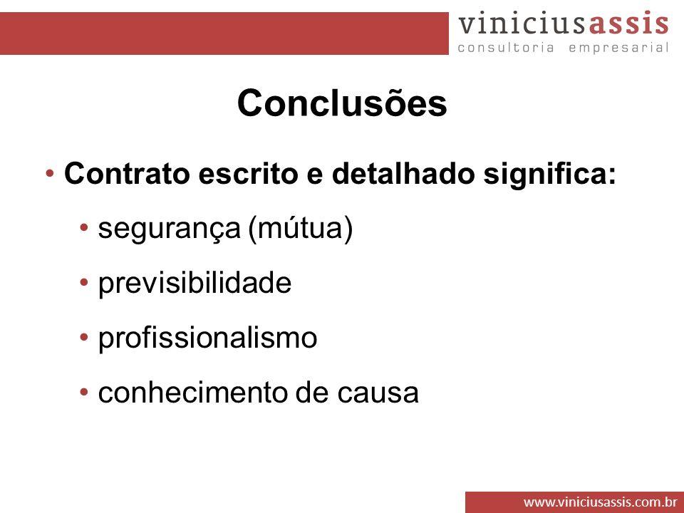 Conclusões Contrato escrito e detalhado significa: segurança (mútua)