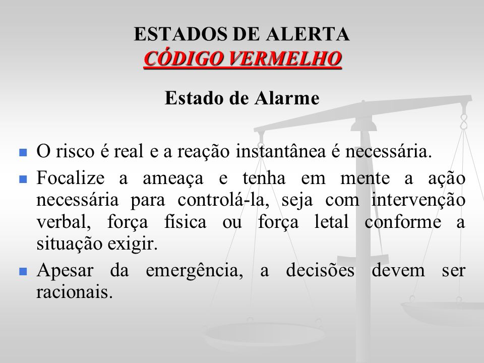 ESTADOS DE ALERTA CÓDIGO VERMELHO