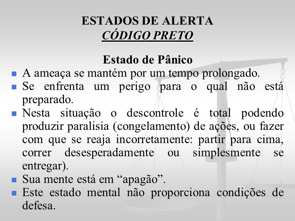ESTADOS DE ALERTA CÓDIGO PRETO