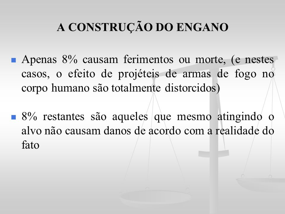 A CONSTRUÇÃO DO ENGANO