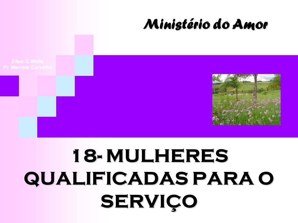 18- MULHERES QUALIFICADAS PARA O SERVIÇO
