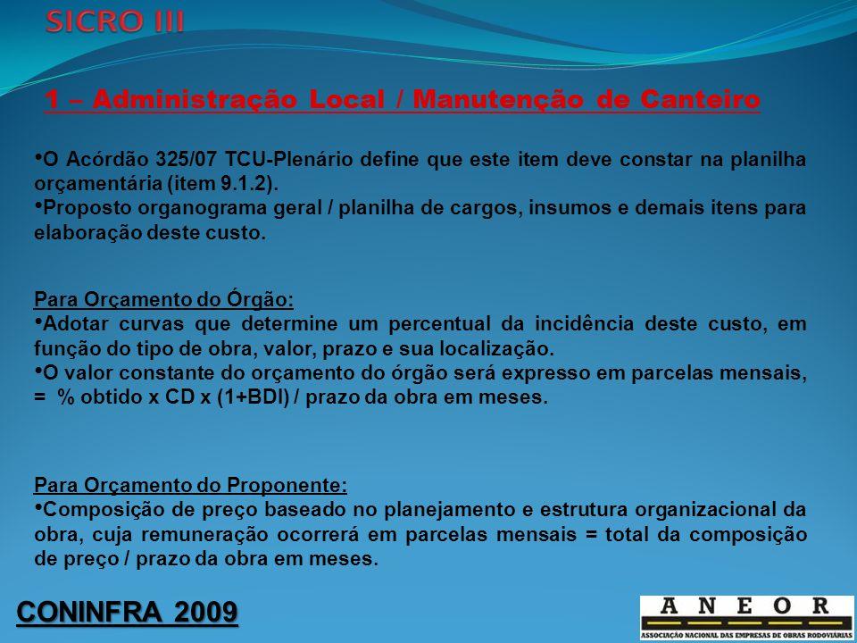 1 – Administração Local / Manutenção de Canteiro