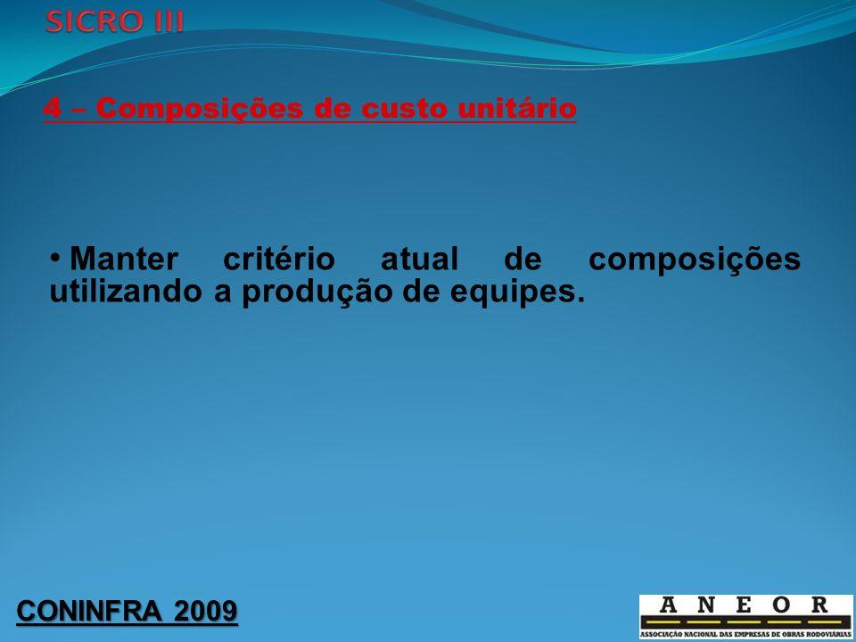 4 – Composições de custo unitário