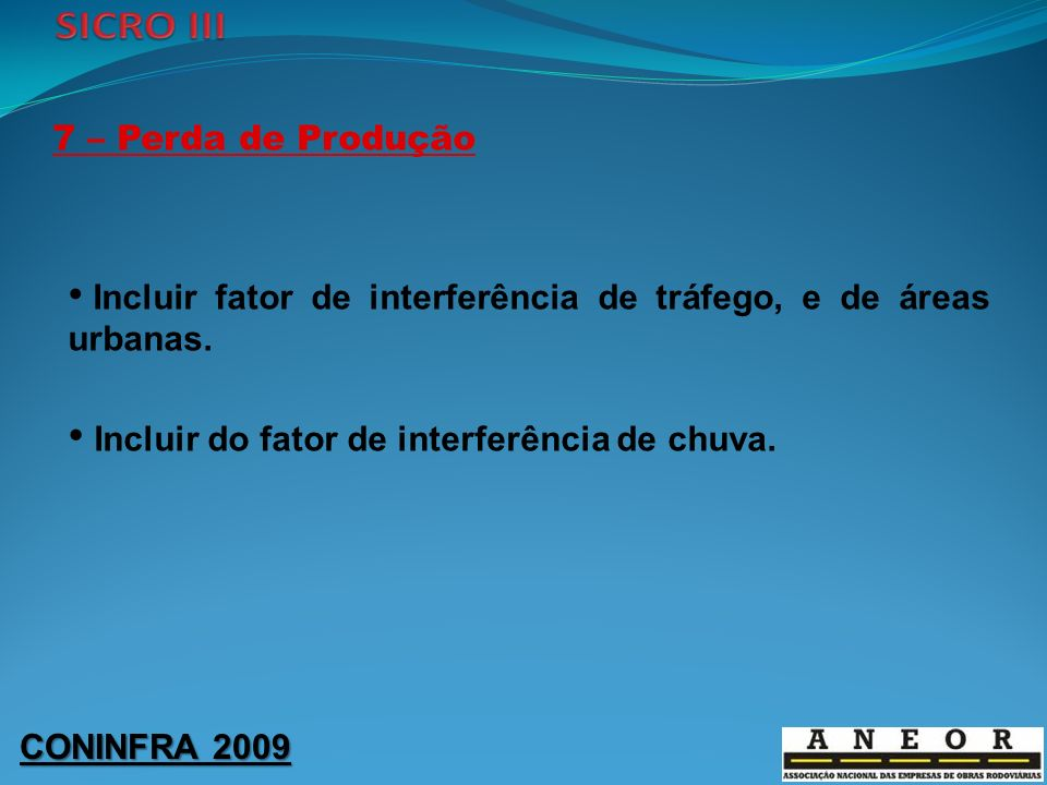 Incluir do fator de interferência de chuva.