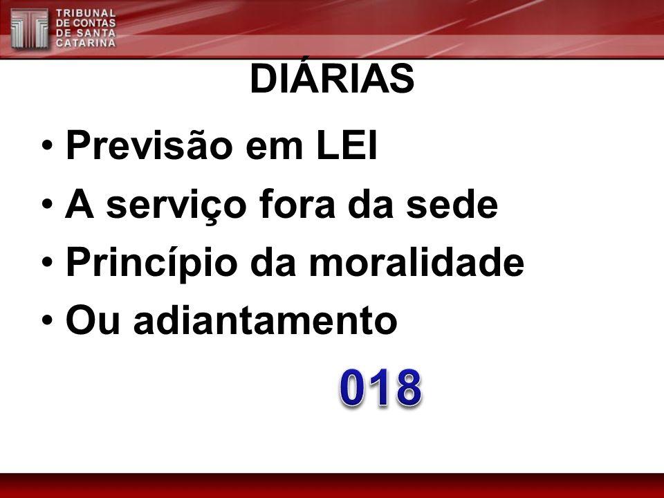 018 DIÁRIAS Previsão em LEI A serviço fora da sede