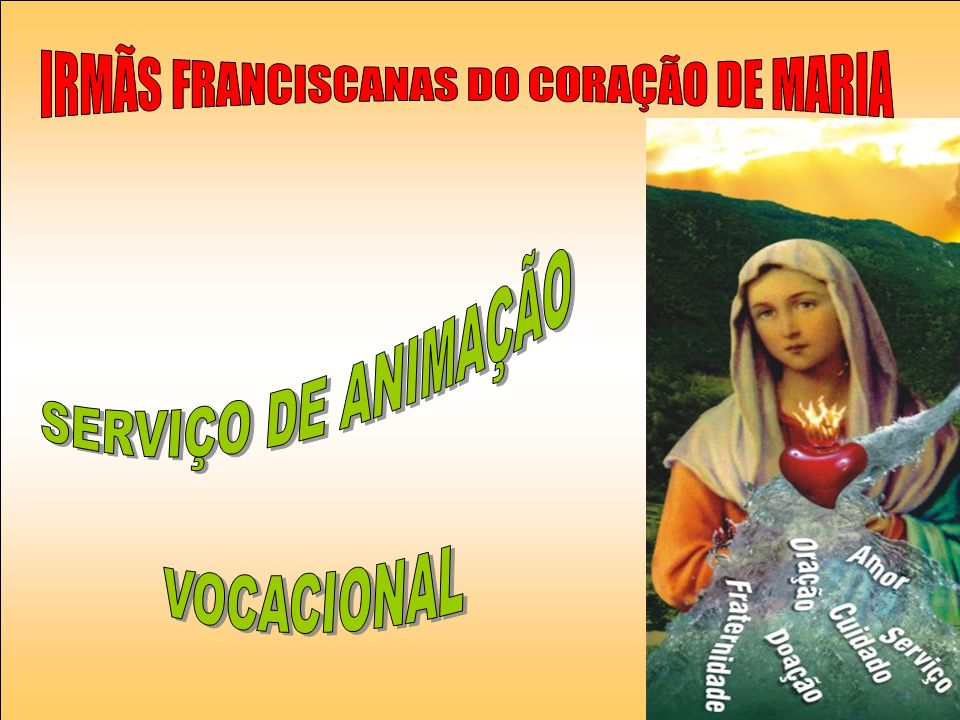 IRMÃS FRANCISCANAS DO CORAÇÃO DE MARIA