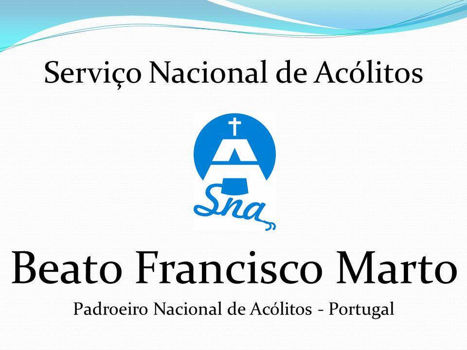 Beato Francisco Marto Serviço Nacional de Acólitos
