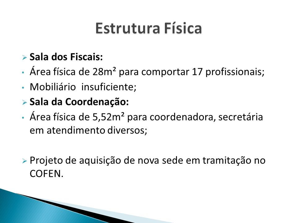 Estrutura Física Sala dos Fiscais: