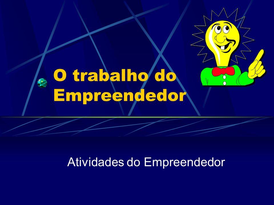 O trabalho do Empreendedor