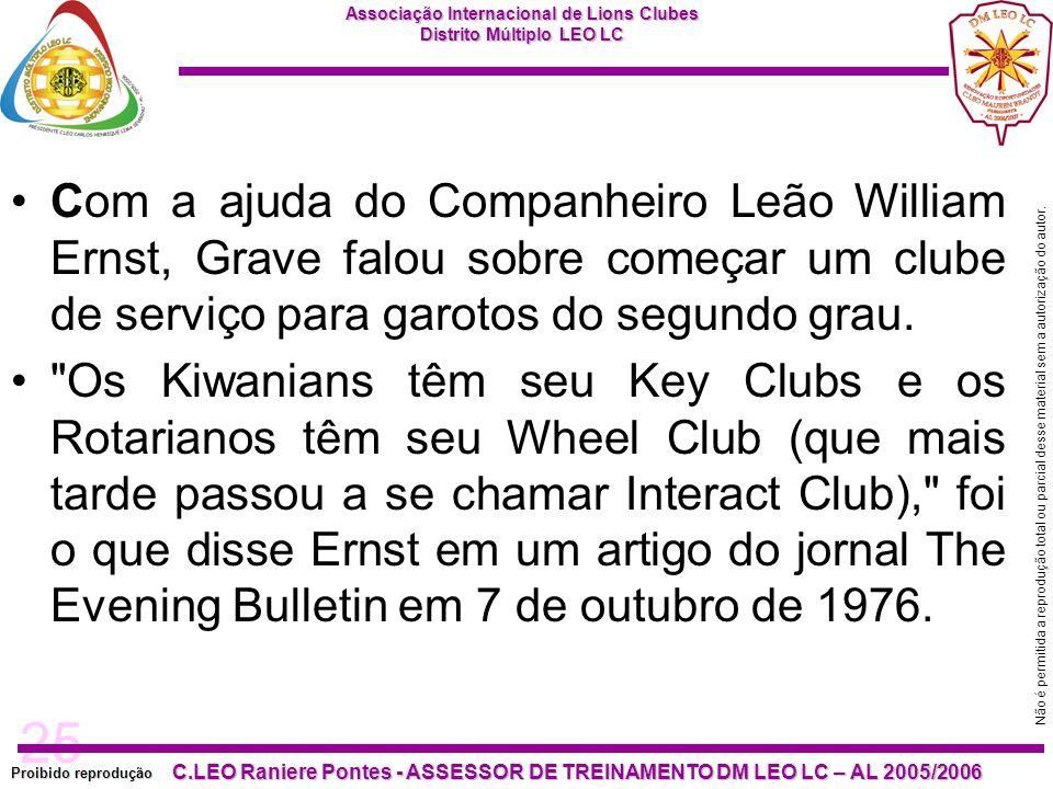Com a ajuda do Companheiro Leão William Ernst, Grave falou sobre começar um clube de serviço para garotos do segundo grau.