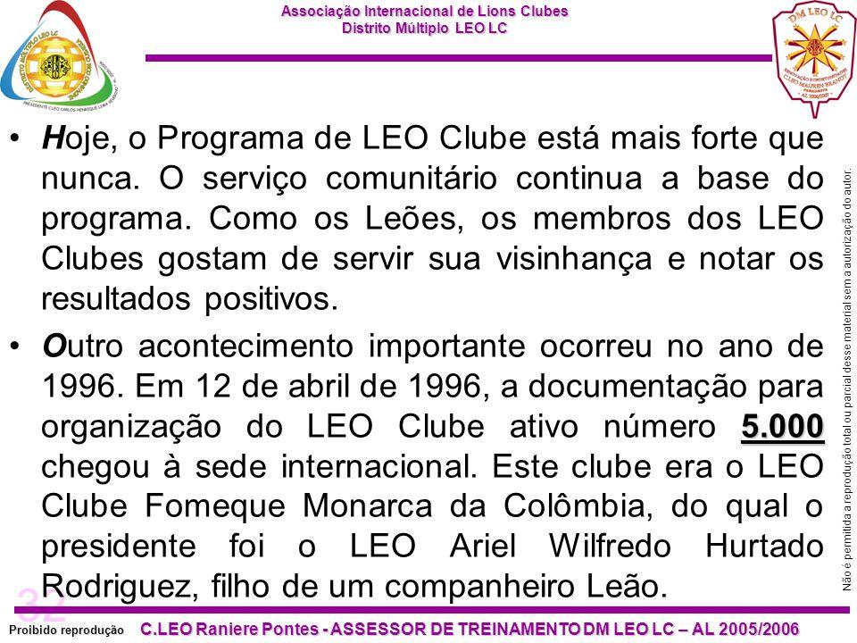 Hoje, o Programa de LEO Clube está mais forte que nunca